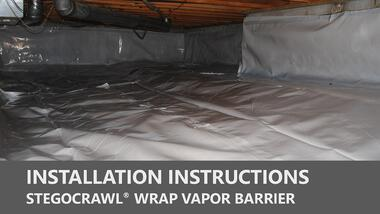 StegoCrawl Wrap Vapor Barrier Installation Instructions