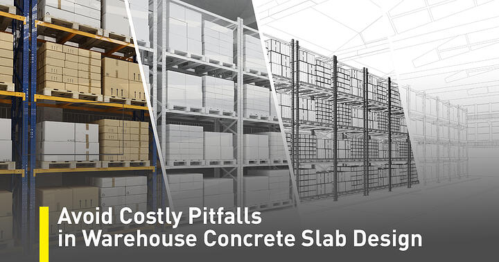 Avoid-Costly-Pitfalls-in-Warehouse-Slab-Design