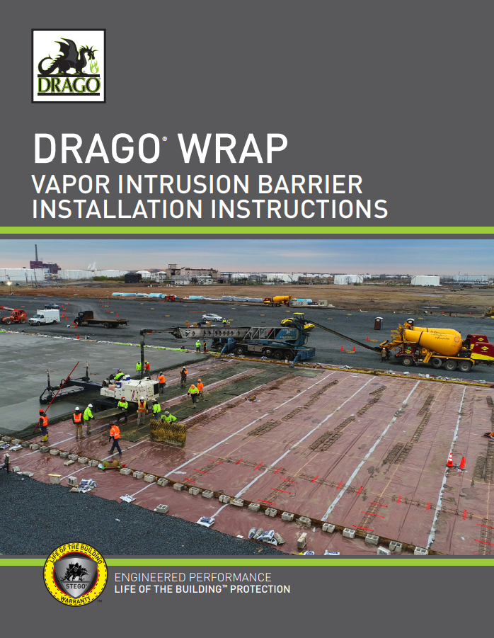 Drago-Wrap-Vapor-Intrusion-Barrier-Detailed-Installation-Instructions.Cover